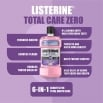 LISTERINE® TOTAL CARE ZERO
